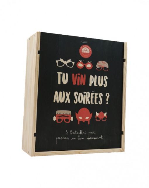 """Caisse Bois 3 Bouteilles """" Tu Vin Plus Aux Soirées ? """""""
