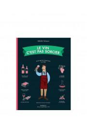 Le Vin C' Est Pas Sorcier
